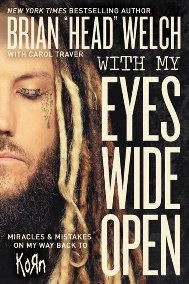 "Brian ""Head"" Welch - ""With My Eyes Wide Open"""