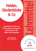 Lehrmittel Helden, Sündenböcke & Co